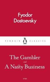 The Gambler And A Nasty Business ( Dostoyevsky)