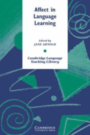 Cambridge Language Teaching Library: Affect in Language Learning