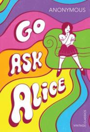 Go Ask Alice (40th Anniversary R/i)