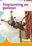 Freerunning en parkour (Karin van Hoof)