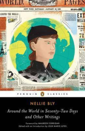 Around The World In Seventy-two Days (Nellie Bly)