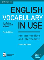 English Vocabulary in Use Pre-intermediate and Intermediate Fourth edition Book with answers and Enhanced ebook