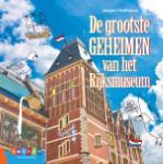 De grootste geheimen van het Rijksmuseum (Jørgen Hofmans)