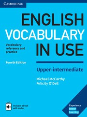 English Vocabulary in Use Upper-intermediate Fourth edition Book with answers and Enhanced ebook