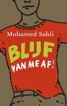 Blijf van me af! (Mohamed Sahli)