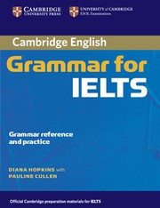 Cambridge Grammar for IELTS Student's Book without answers