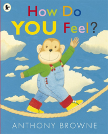 How Do You Feel? (Anthony Browne)