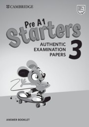 Cambridge English Young Learners 3 Starters Answer Booklet