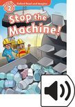 Oxford Read And Imagine Level 2 Stop The Machine Audio Pack