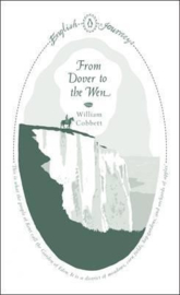 From Dover To The Wen (William Cobbett)