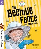 Biff, Chip and Kipper: The Beehive Fence and Other Stories