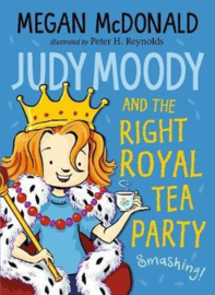 Judy Moody And The Right Royal Tea Party (Megan McDonald, Peter H. Reynolds)