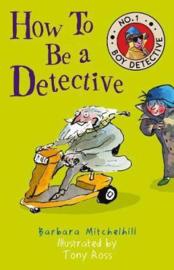 How To Be a Detective (No. 1 Boy Detective) (Barbara Mitchelhill) Paperback / softback