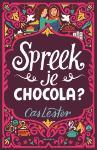Spreek je chocola? (Cas Lester)