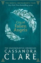 The Mortal Instruments 4: City Of Fallen Angels Adult Edition (Cassandra Clare)