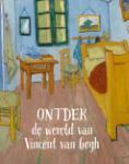 Ontdek de wereld van Vincent van Gogh (Deirdre McCloskey)