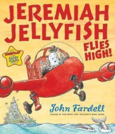 Jeremiah Jellyfish Flies High! (John Fardell) Paperback / softback
