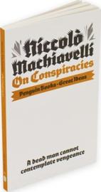 On Conspiracies (Niccolo Machiavelli)