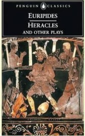 Heracles And Other Plays (Euripides)