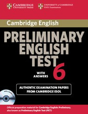 Cambridge Preliminary English Test 6 Self-study Pack (Student's Book with answers with Audio CDs (2))