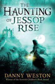 The Haunting of Jessop Rise (Danny Weston) Paperback / softback