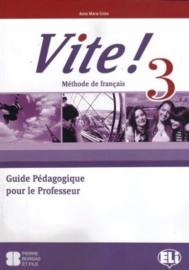 Vite! 3 Teacher's Guide + 2 Class Audio CDs + 1  Test CD