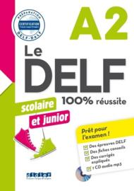 Le DELF Scolaire et junior 100% réussite A2