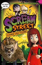 Scream Street: Looks Like Trouble (Tommy Donbavand)