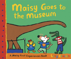 Maisy Goes To The Museum (Lucy Cousins)
