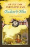 De ultieme uitdaging van Bakkerij Bliss (Kathryn Littlewood)
