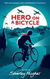 Hero On A Bicycle (Shirley Hughes)
