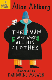 The Man Who Wore All His Clothes (Allan Ahlberg, Katharine McEwen)