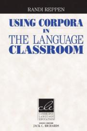 Using Corpora in the Language Classroom Hardback