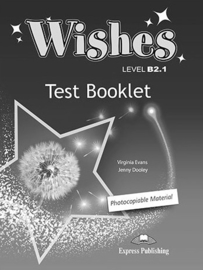 Wishes B2.1 Test Booklet (revised) International