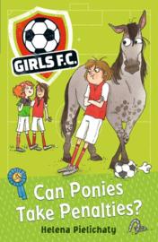 Girls Fc 2: Can Ponies Take Penalties? (Helena Pielichaty)