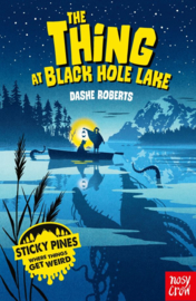 Sticky Pines: The Thing at Black Hole Lake (Paperback)