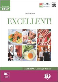 Excellent! (Catering And Cooking) - Student's Book