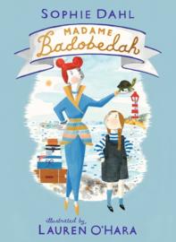 Madame Badobedah (Sophie Dahl, Lauren O'Hara)