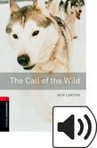 Oxford Bookworms Library Stage 3 The Call Of The Wild Audio