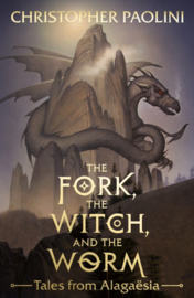 The Fork, The Witch, And The Worm (Christopher Paolini)