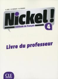 Nickel ! 4 - Niveau B2 - Guide pédagogique