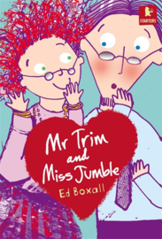 Mr Trim And Miss Jumble (Ed Boxall)