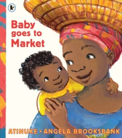 Baby Goes To Market (Atinuke, Angela Brooksbank)