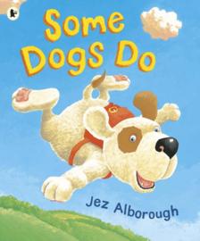 Some Dogs Do (Jez Alborough)