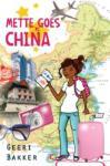 Mette goes China (Geeri Bakker)