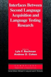 Interfaces Between Second Language Acquisition and Language Testing Research Paperback