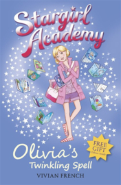 Stargirl Academy 6: Olivia's Twinkling Spell (Vivian French)