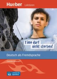 Timo darf nicht sterben! Leseheft