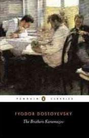 The Brothers Karamazov (Fyodor Dostoyevsky)