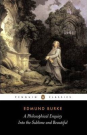 A Philosophical Enquiry Into The Sublime And Beautiful (Edmund Burke)